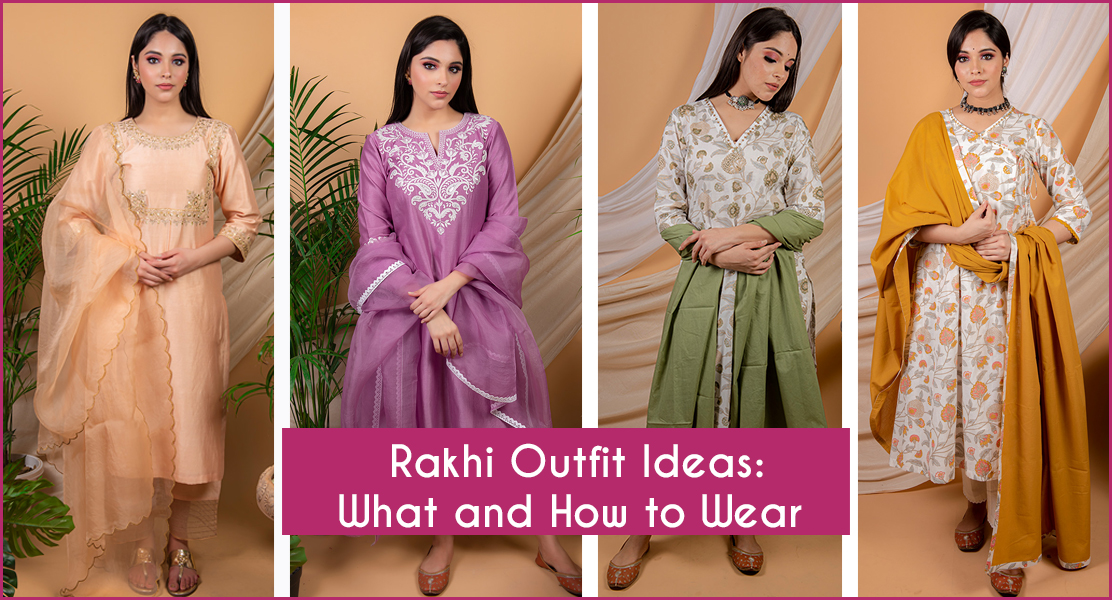 Rakhi Outfit Ideas: What and How to Wear