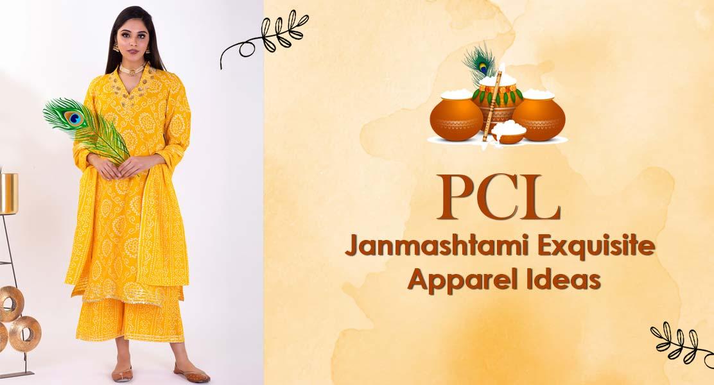 PCL Janmashtami Exquisite Apparel Ideas